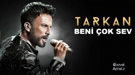 دانلود آهنگ ترکی جدید Tarkan به نام Beni Cok Sev